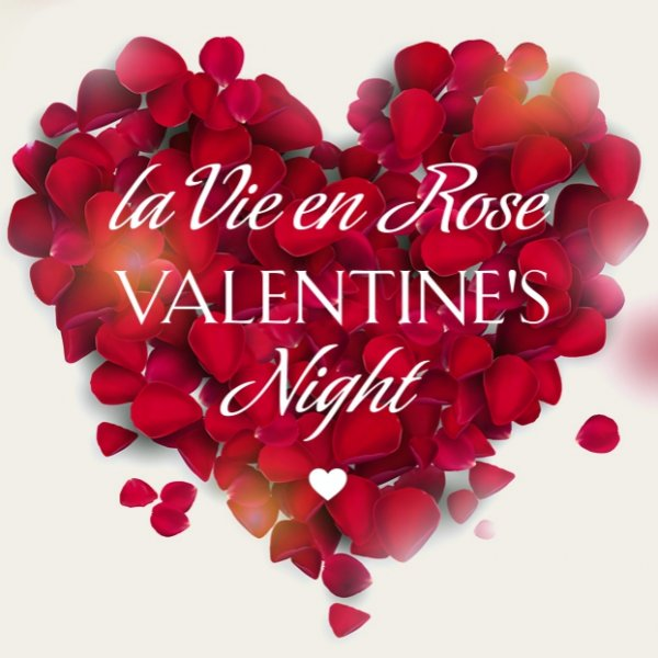Lets Get Prim La Vie En Rose Valentines Night   Rose Valentine